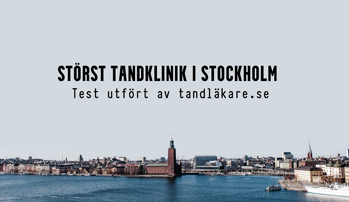 Störst Tandklinik Stockholm